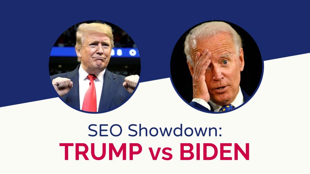 Donald Trump v Joe Biden SEO