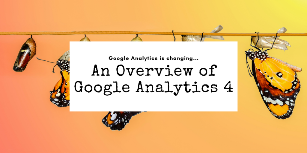 overview of google analytics 4 - introduction to google analytics 4